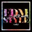 Marie J-POP meets EDM STYLE VOL.1