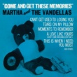 Martha Reeves & The Vandellas Come And Get These Memories