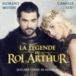 Florent Mothe & Camille Lou Quelque chose de magique (Radio Edit) [la légende du Roi Arthur]