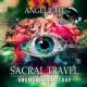 Angelight Sacral Travel (Shamanic Holotrop)