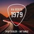 Ivan Tasler/I.M.T. Smile Na ceste 1979