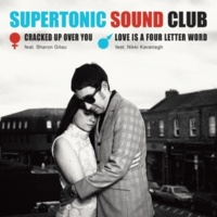 Supertonic Sound Club/Sharon Gitau Cracked up over You (feat. Sharon Gitau)
