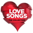 Various Artists Love Songs: The Collection