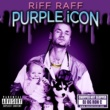 RiFF RAFF PURPLE iCON iNTRO
