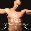 Haze El Precio De La Fama [Deluxe Edition]