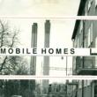 The Mobile Homes Feeling Better