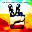 The Soup Dragons Hotwired [Deluxe / Remastered]