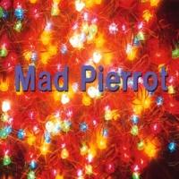 石山正明 Mad Pierrot