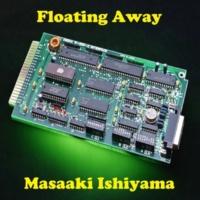 石山正明 Floating Away
