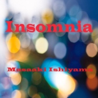石山正明 Insomnia