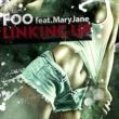 FOO LINKING UP feat.MaryJane