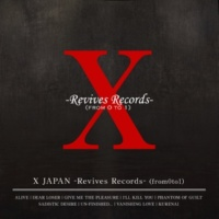 X JAPAN X JAPAN -Revives Records-(from0to1)