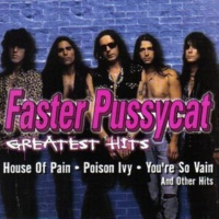 Faster Pussycat Where There's A Whip There's A Way