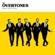 The Overtones Sweet Soul Music