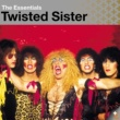 Twisted Sister Twisted Sister: Essentials