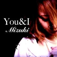 Mizuki You&I