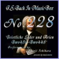 石原眞治 裂けよ、哀れなわが心よ BWV 444 (オルゴール)