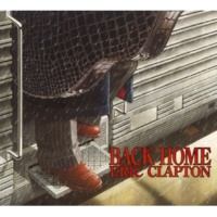 Eric Clapton Run Home To Me