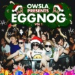 Various Artists OWSLA Presents EGGNOG