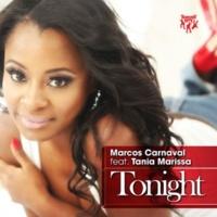 Marcos Carnaval Tonight (feat. Tania Marissa) [Original Mix]