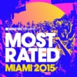 Various Artists Defected Presents Most Rated Miami 2015