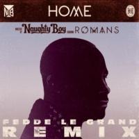 ノーティ・ボーイ/ROMANS Home (feat.ROMANS) [Fedde Le Grand Radio Edit]