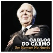 Carlos Do Carmo Loucura