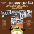 V.A. Brunswick Singles Collection -Soul Groups-