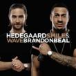 HEDEGAARD/Brandon Beal Smile & Wave