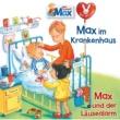Max 15: Max im Krankenhaus / Max und der Läusealarm