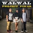 Project Pinas Walwal