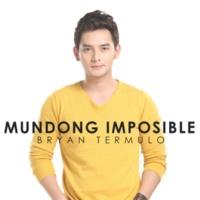 Bryan Termulo Mundong Imposible