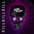 Kill The Noise Kill Kill Kill EP