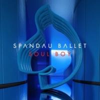 Spandau Ballet Soul Boy