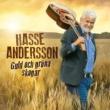 Hasse Andersson Guld och gröna skogar