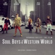 Various Artists Soul Boys of the Western World (Original Film Soundtrack)