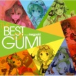 YM EXIT TUNES PRESENTS THE BEST OF GUMI from Megpoid
