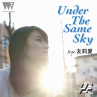 R.Yamaki Produce Project Under The Same Sky feat. 友莉夏