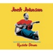 Jack Johnson Upside Down [UK MaxiSingEnhanced]