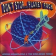 Afrika Bambaataa & The Soulsonic Force Don't Stop...Planet Rock