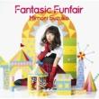 三森すずこ Fantasic Funfair【通常盤】