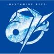 ぐるたみん み ‐GLUTAMINE BEST‐(初回限定盤)