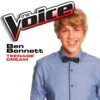 Ben Bennett Teenage Dream [The Voice Performance]