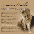 Various Artists Toivo Kärki - Ensilevytyksiä 100 v juhlakokoelma 25