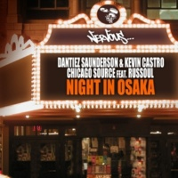 Dantiez Saunderson, Kevin Castro Chicago Source feat. Russoul (InSOUL Remix)