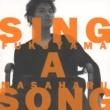 福山雅治 SING A SONG