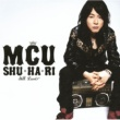 MCU SHU・HA・RI ~STILL LOVE~