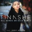 Tinashe オール・ハンズ・オン・デック・リミックス feat. イギー・アゼリア