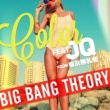 BIG BANG THEORY Color feat. JQ from 東京無礼者