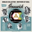 V.A. Brunswick Singles Collection - Brothers of Soul -